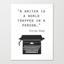 A Writer Is A World Trapped In A Person Canvas Print