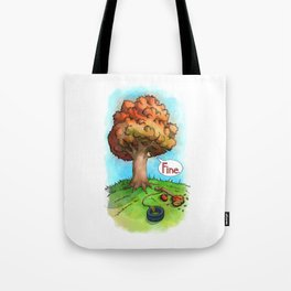 Trees Done With Life 2 Tote Bag