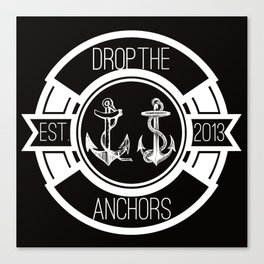 Drop The Anchors Badge Dark Canvas Print