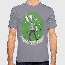 Stork Broker! T-shirt