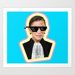 "The Notorious RBG Says ""Deal With It"" Art Print"