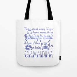 Listening to Music Grandpa Tote Bag