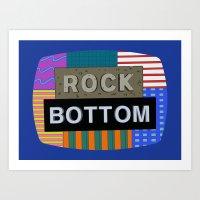Rock Bottom Art Print