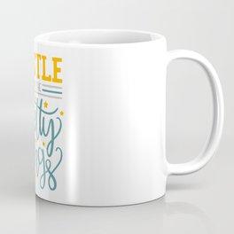 Hustle for the pretty things Coffee Mug