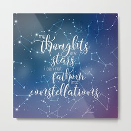 My Thoughts Are Stars Metal Print