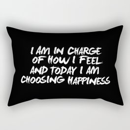 I Am in Charge of How I Feel and Today I Choose Happiness black and white home wall decor Rectangular Pillow