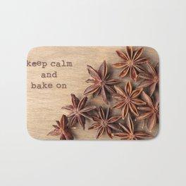 Keep Calm and Bake On Bath Mat