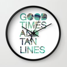 Good Times and Tan Lines Wall Clock