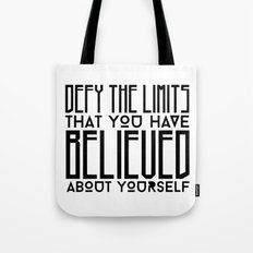 Defy Your Own Limits Tote Bag