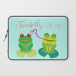 I Toadally Love You Laptop Sleeve
