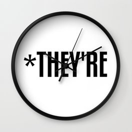 *They're Wall Clock