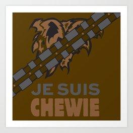 Je Suis Chewie. Art Print