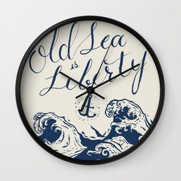This Old Sea is Liberty Wall Clock