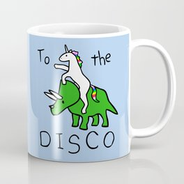 To The Disco (Unicorn Riding Triceratops) Coffee Mug