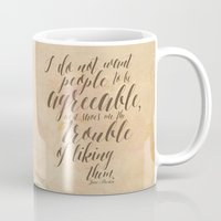 jane austen Mugs featuring Jane Austen Quote Design - Agreeable by Evie Seo