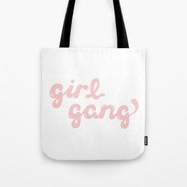 girl gang 2 Tote Bag