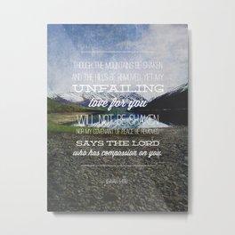 Isaiah 54:10 Metal Print