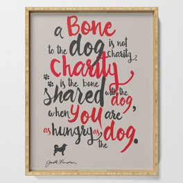 """Jack London on Charity - or """"a bone to the dog"""" Illustration, Poster, motivation, inspiration quote, Serving Tray"""