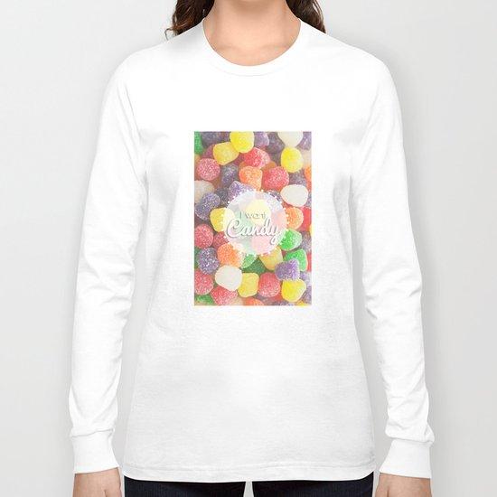 I Want Candy: Gumdrops Long Sleeve T-shirt