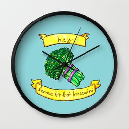 lemme hit that broccolini Wall Clock