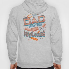 Funny Father's Day Gift This Dad Doesn't Read Instructions Hoody