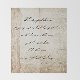 Anna Karenina Quote  As if she were the sun by Leo Tolstoy Throw Blanket