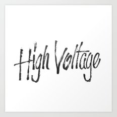 High Voltage Art Print