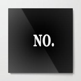 NO. Metal Print