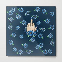 Middle Finger Up Blue Flowers Metal Print