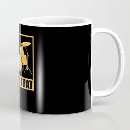 I'd Hit That | Drumming Drummer Gift Coffee Mug