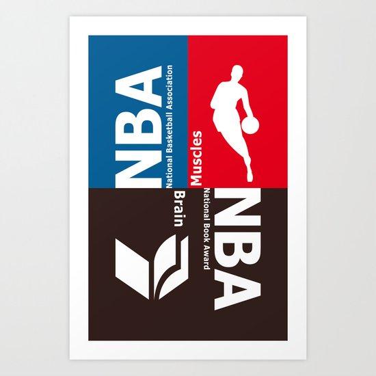 NBA. Muscles or Brain ? Art Print