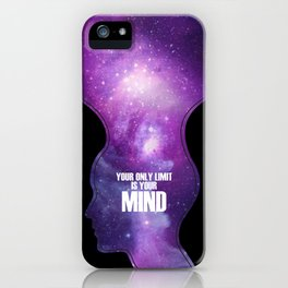 Your only limit is your mind iPhone Case