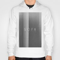 nope Hoodies featuring Nope by Jane Lacey Smith
