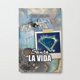 Santa La Vida Metal Print