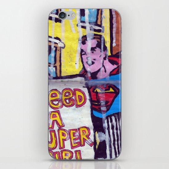 I Need a Supergirl iPhone Skin