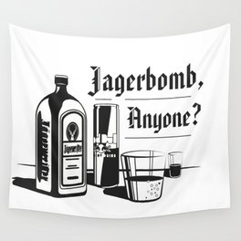 Jagerbomb, Anyone? Wall Tapestry