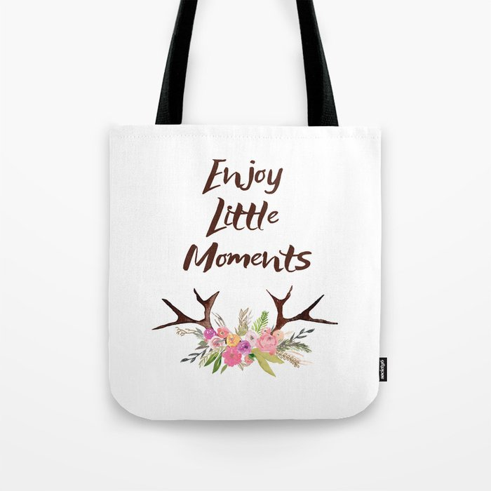 Deer Antlers With Flowers Quotes Inspirational Quote Tote Bag By