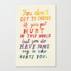 If You Get Hurt Poster Canvas Print