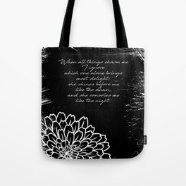 Charles Baudelaire - The Temptation - She consoles me like the night Tote Bag