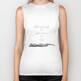 Allow yourself to soften down & relax Biker Tank