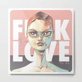 FUCKLOVE Metal Print