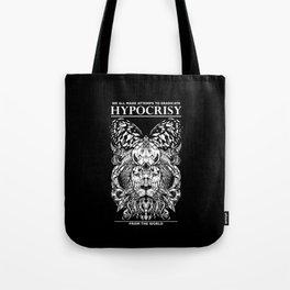ERADICATE HYPOCRISY Tote Bag