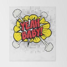 """Yeah Baby!"" Pop Art comics icon as a Speech Bubble. Throw Blanket"