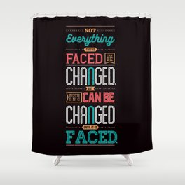 Lab No. 4 Not Everything James Baldwin Life Motivational Quotes Shower Curtain