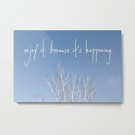 perks of being a wallflower - life is happening Metal Print