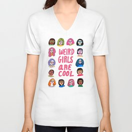weird girls are cool Unisex V-Neck