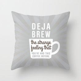 Coffee Deja Brew Throw Pillow