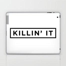 Killin it Laptop & iPad Skin