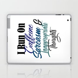 Caffeine Sarcasm Inappropriate Thoughts Funny Meme Laptop & iPad Skin