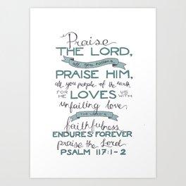 Psalm 117: 1-2 Art Print
